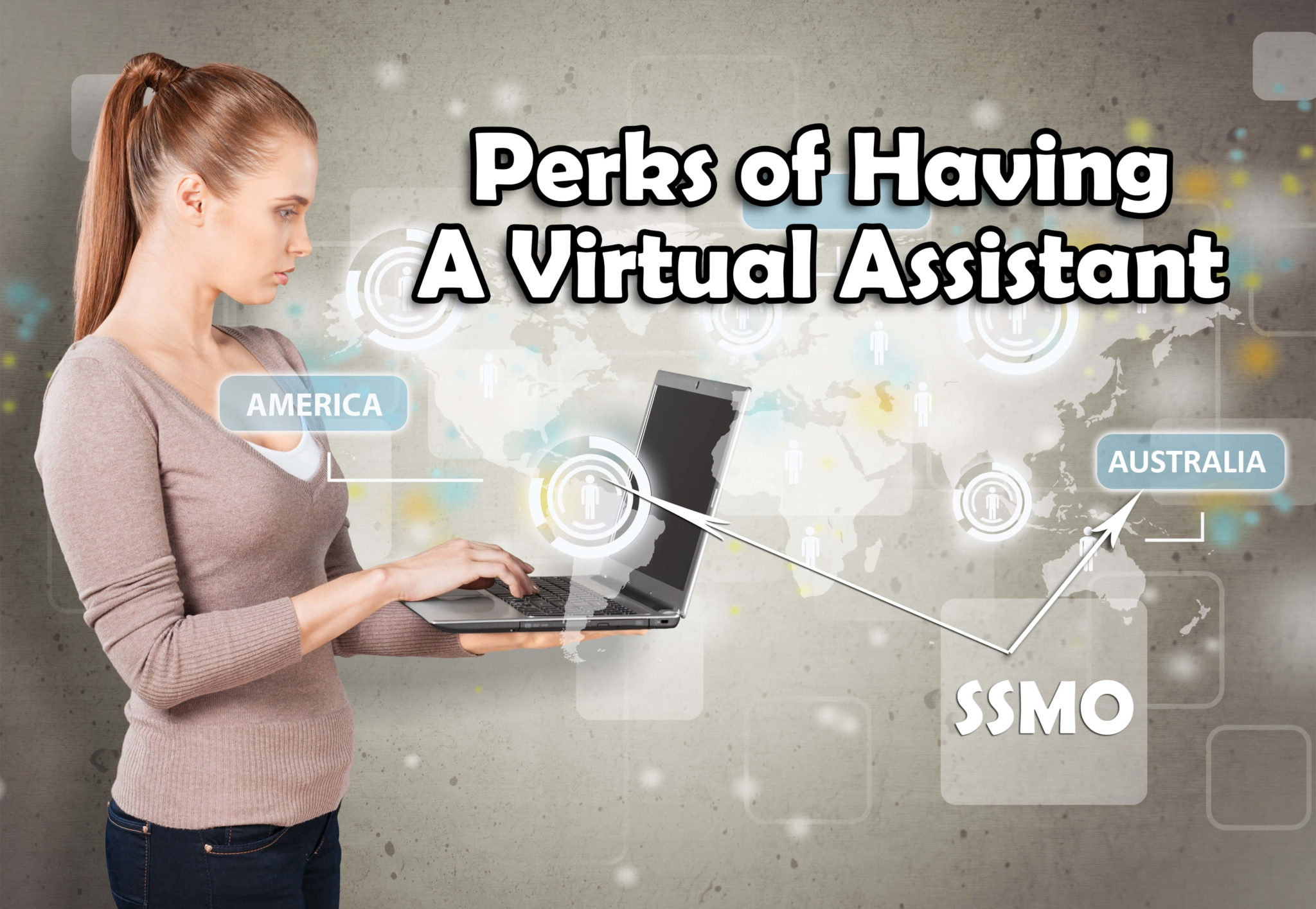 Perks of Having A Virtual Assistant