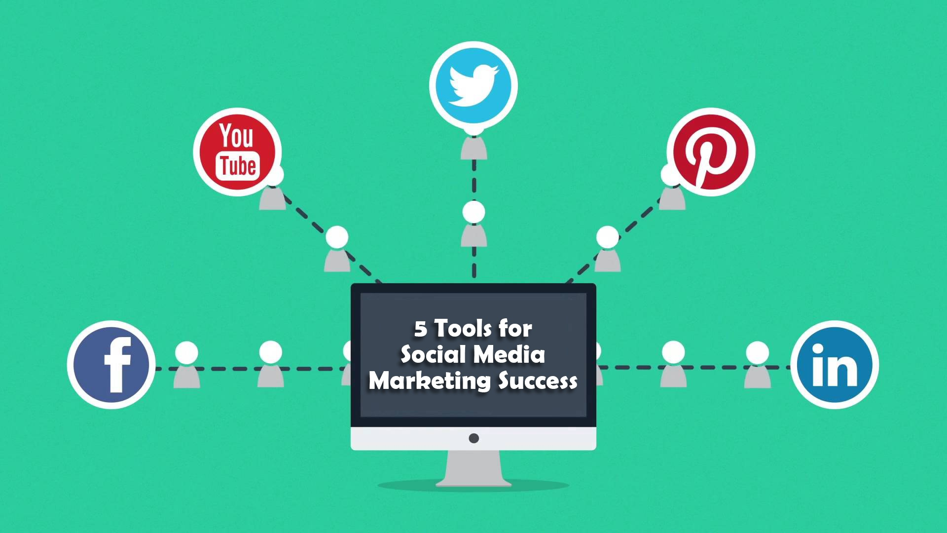 5 Tools for Social Media Marketing Success