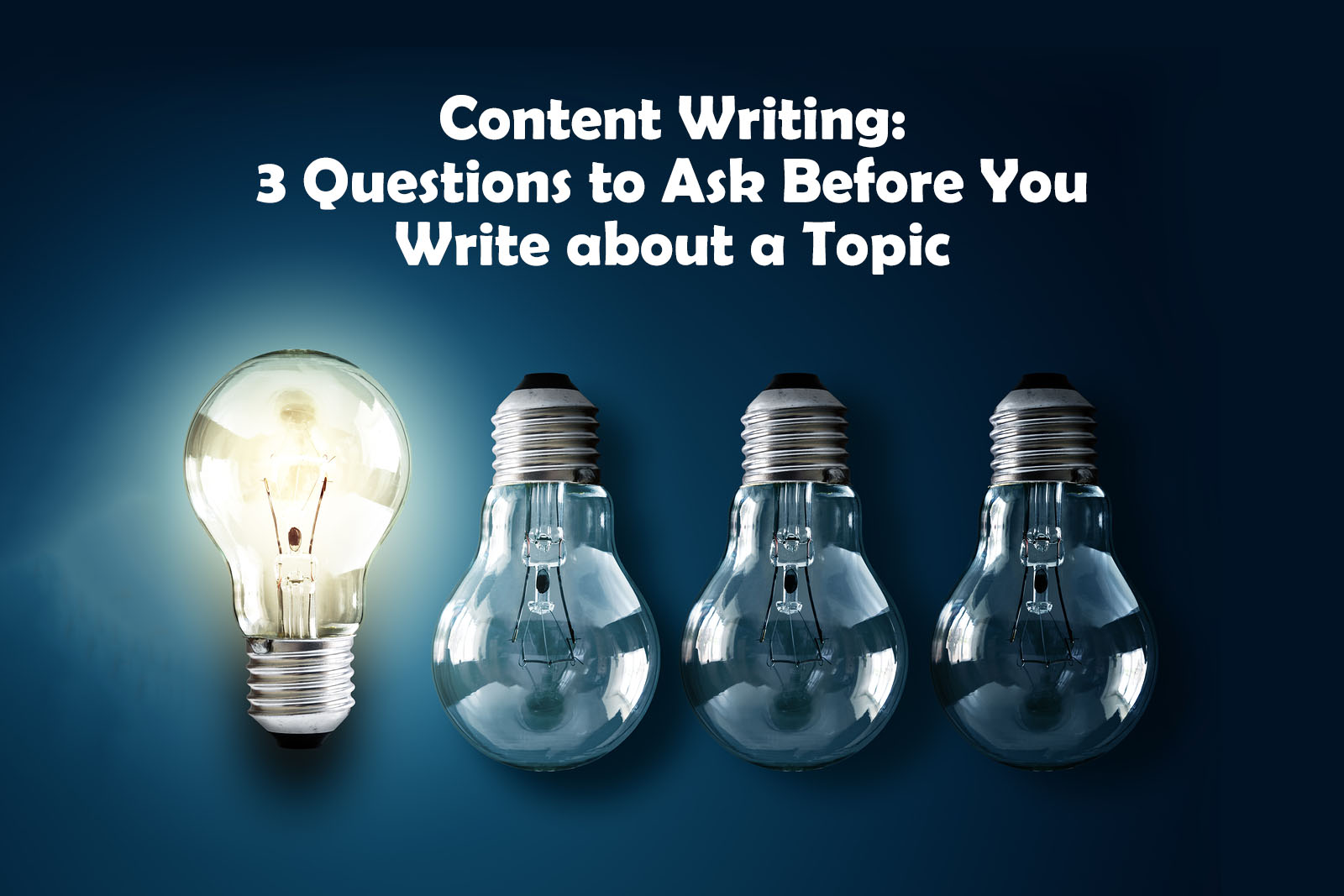 Content Writing: 3 Questions to Ask Before You Write about a Topic