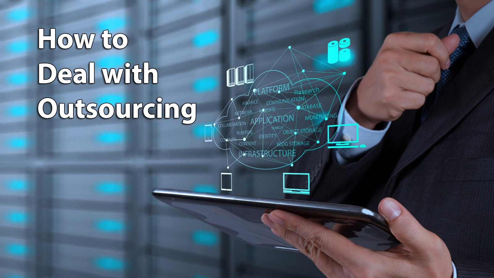 How to Deal with Outsourcing