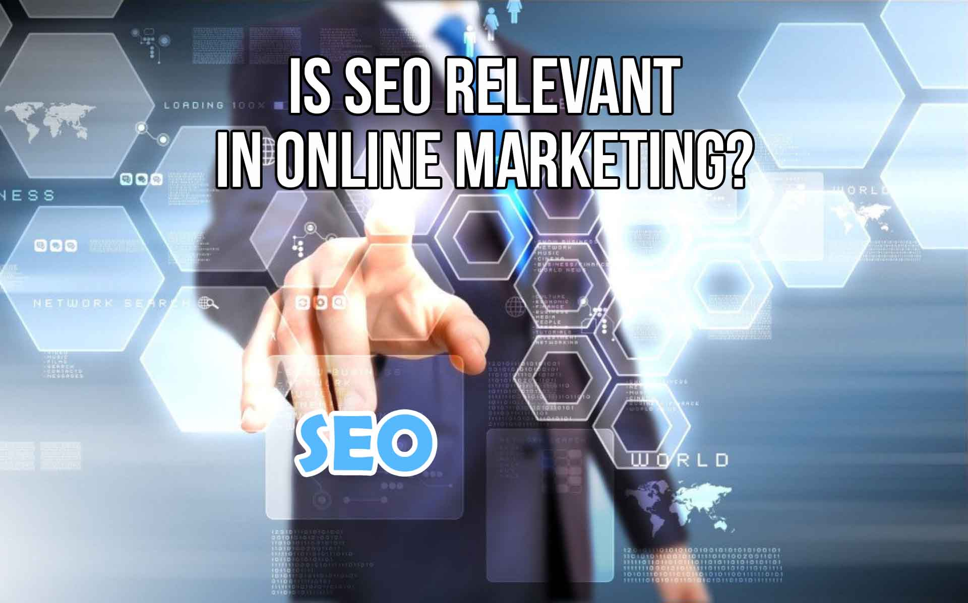 Is SEO Relevant in Online Marketing?