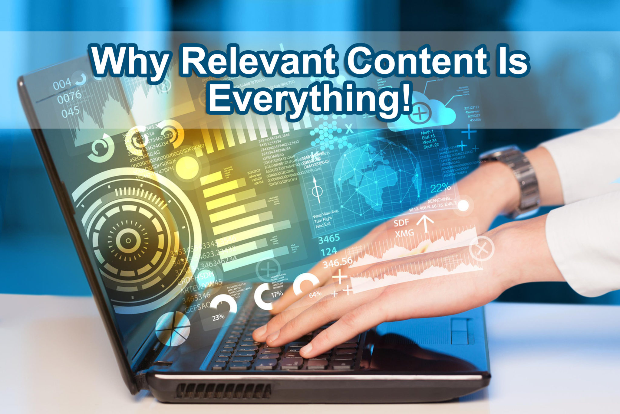 Why Relevant Content Is Everything!