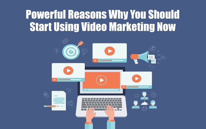Powerful Reasons Why You Should Start Using Video Marketing Now