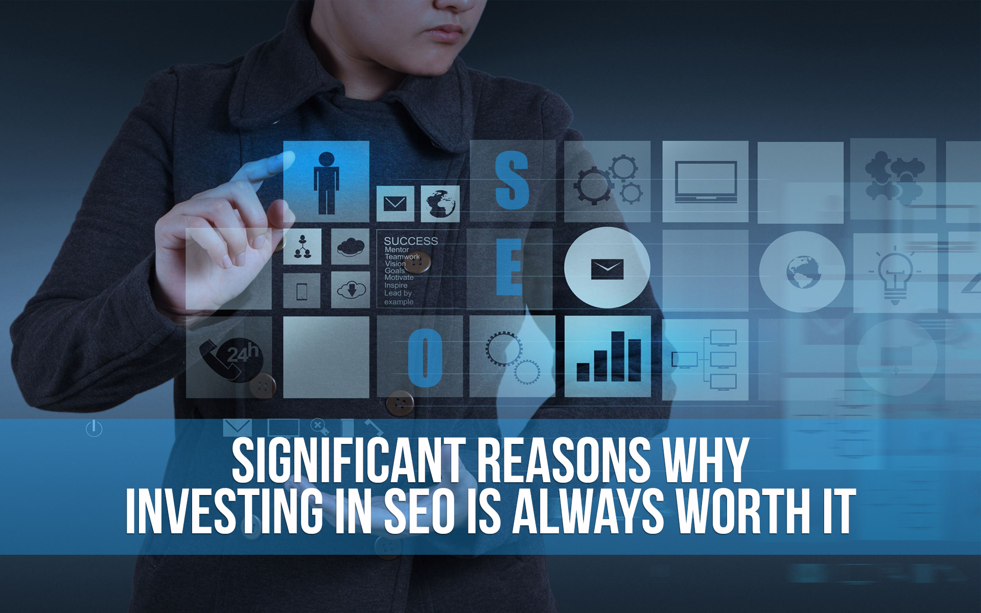 Significant Reasons Why Investing in SEO is Always Worth it