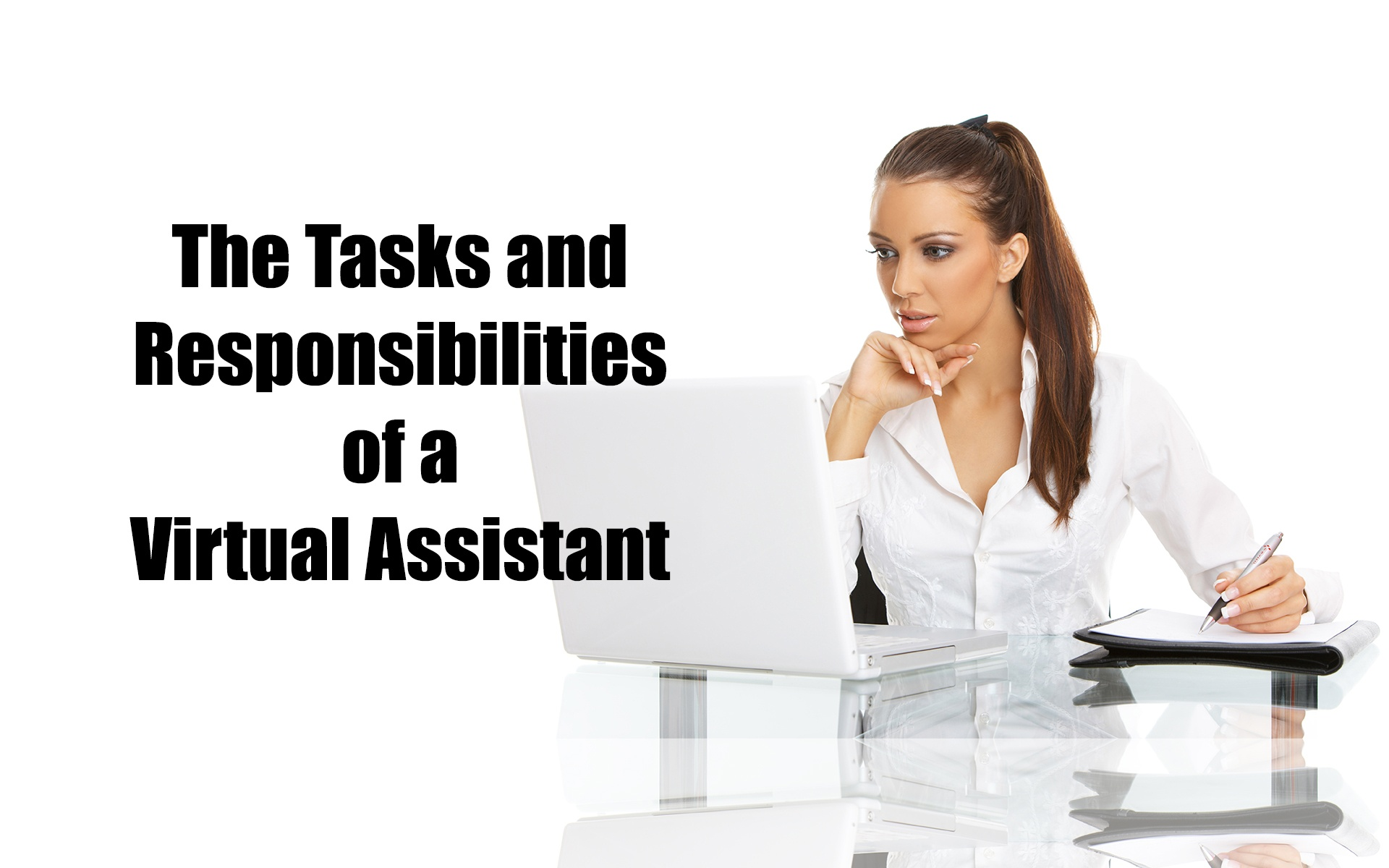 The Tasks and Responsibilities of a Virtual Assistant