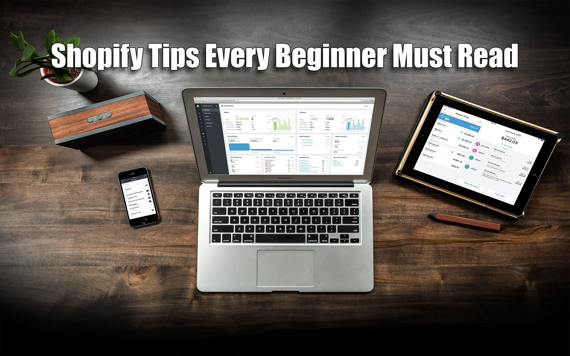Shopify Tips Every Beginner Must Read