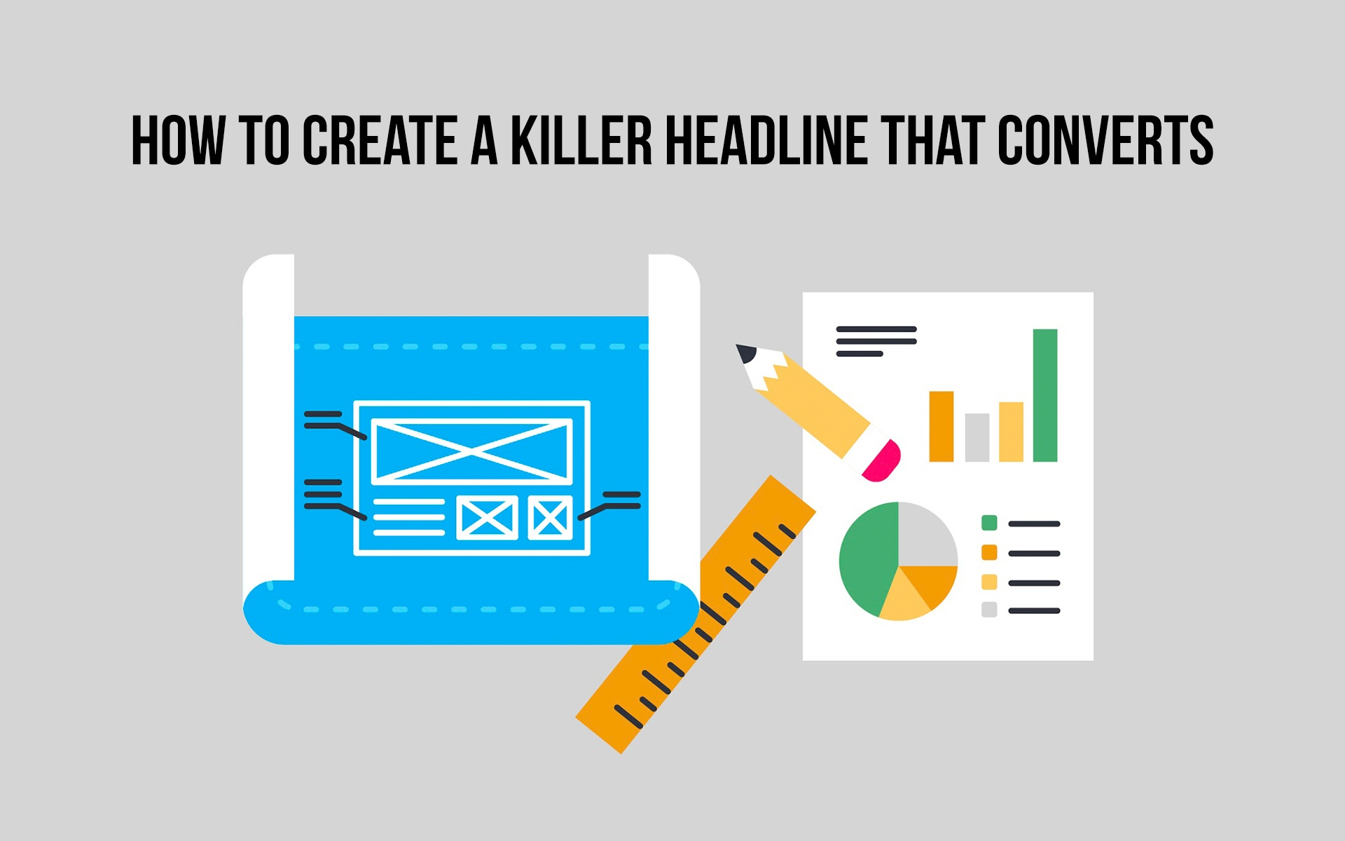 How to Create a Killer Headline That Converts