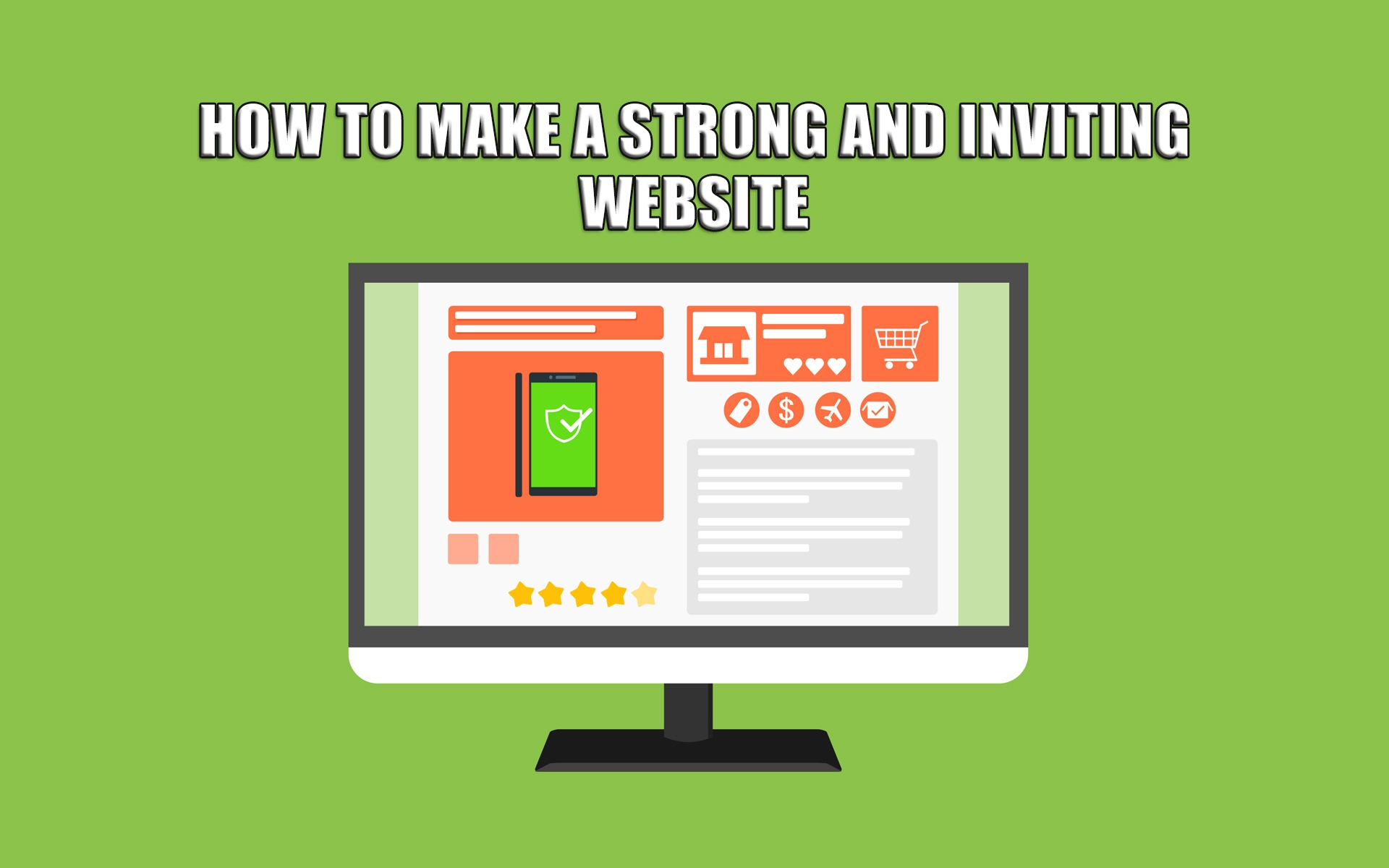 How to Make a Strong and Inviting Website