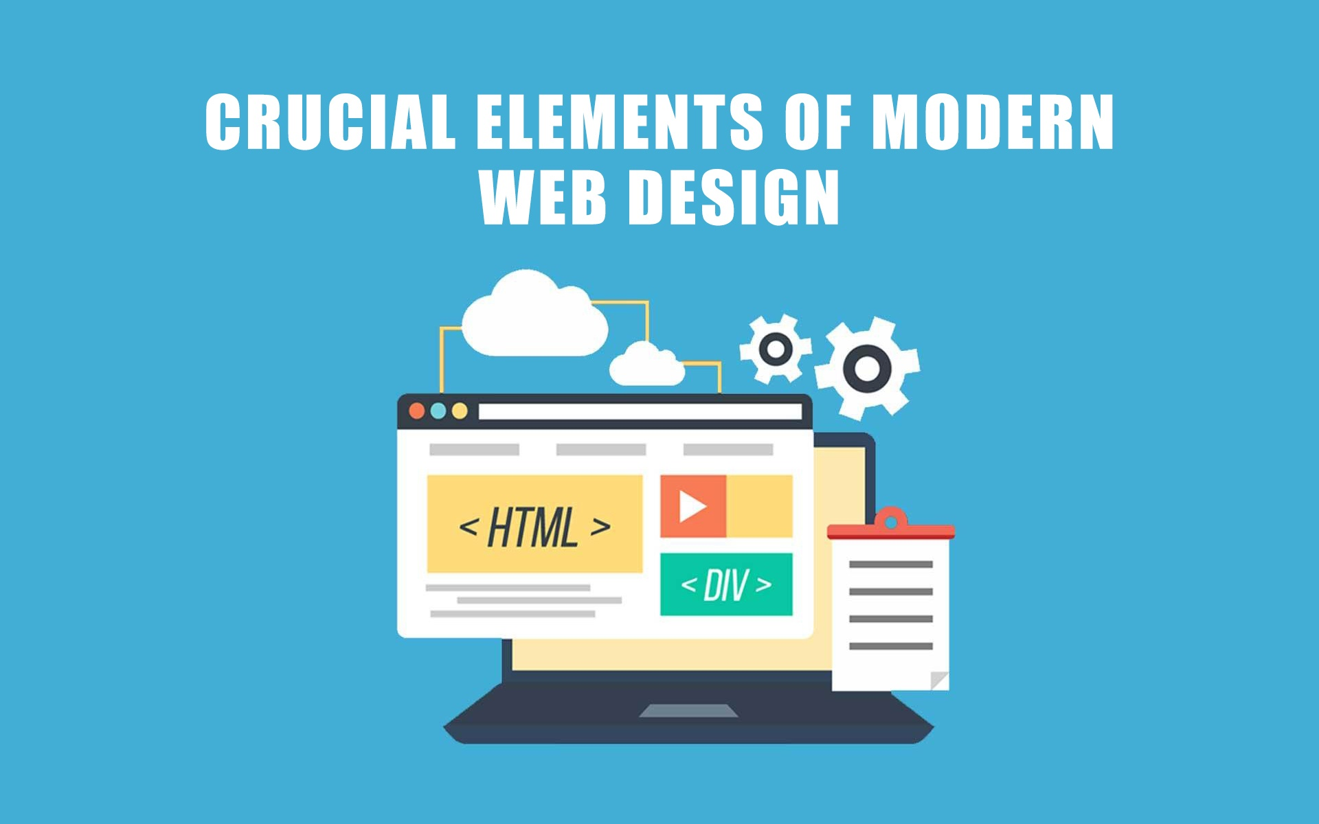 Crucial Elements of Modern Web Design