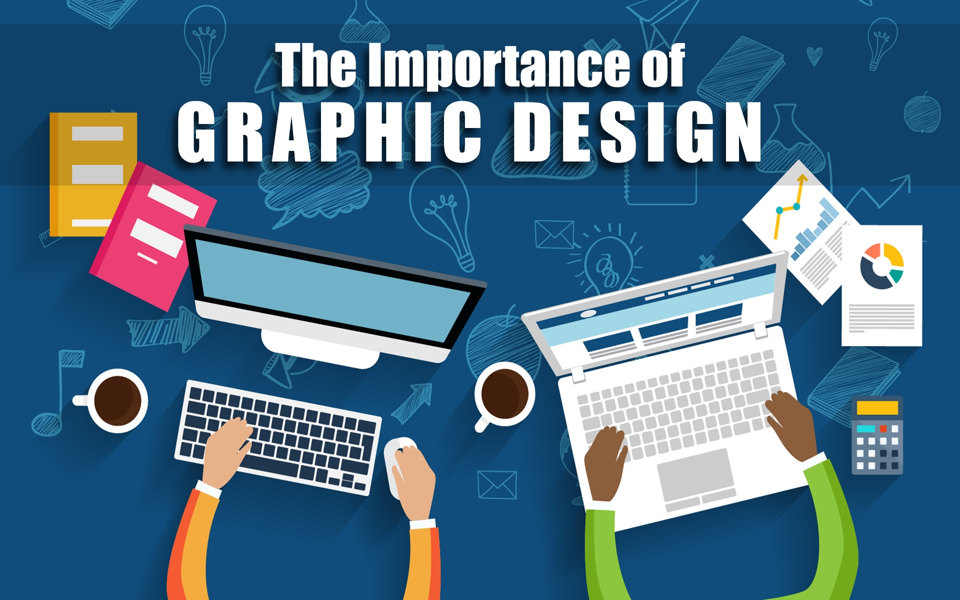The Importance of Graphic Design