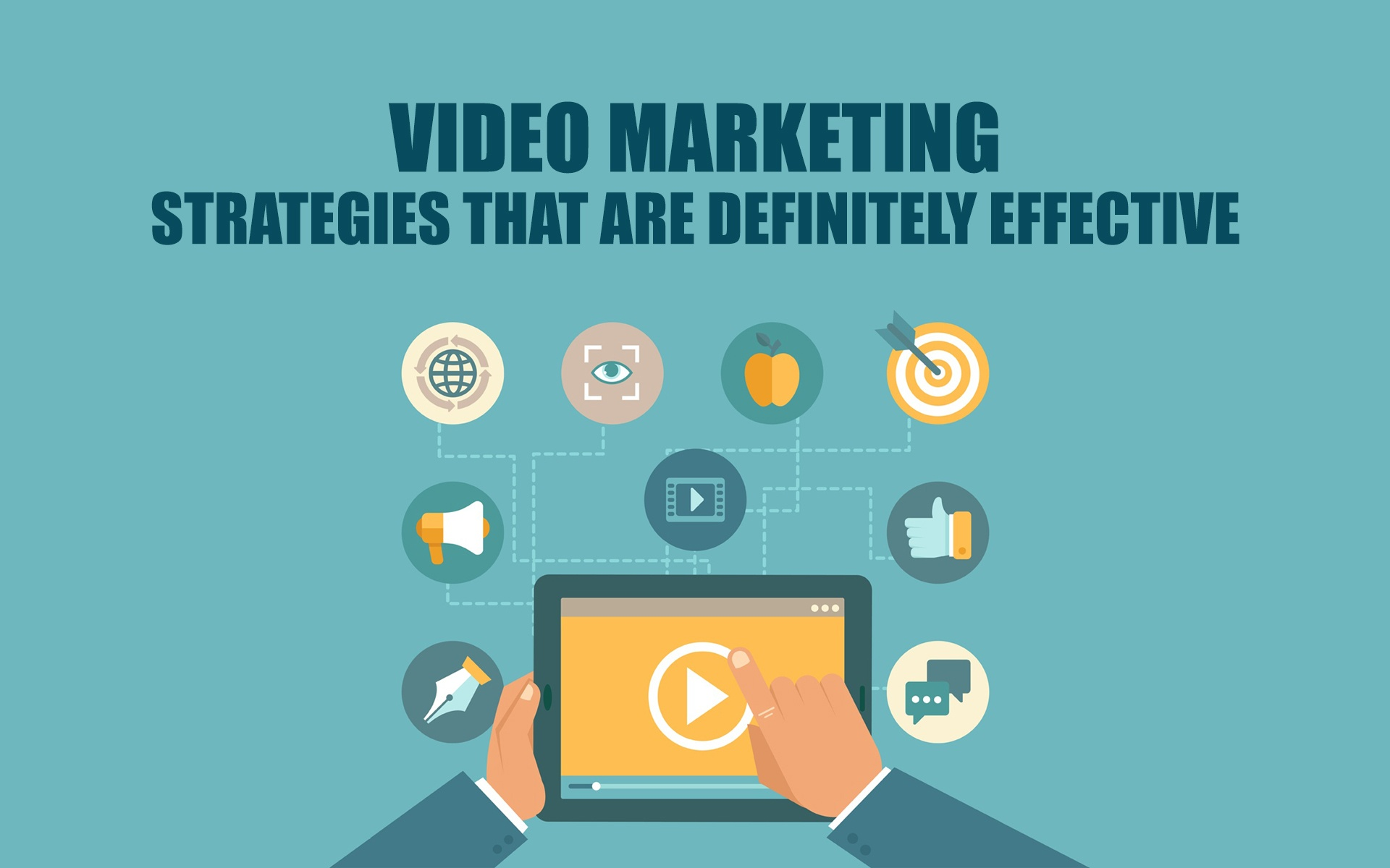 Video Marketing Strategies That Are Definitely Effective